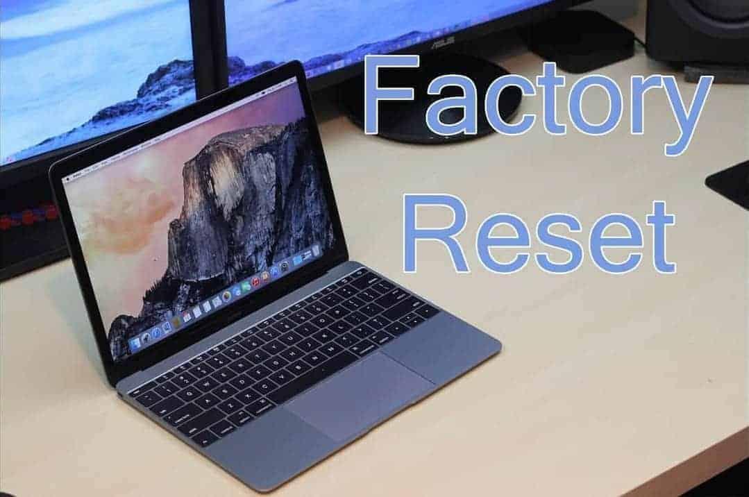 How to Factory Reset a Mac, MacBook, MacBook Pro?